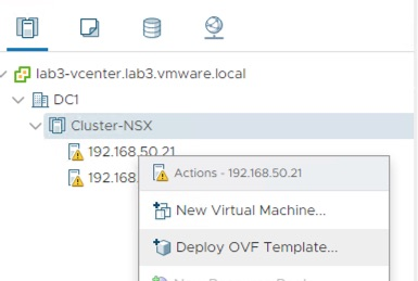 From vCenter, deploy NSX-T Unified Appliance OVA.