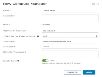 Register NSX-T in vCenter (to allow the deployment of NSX elements into vCenter/ESXi from NSX).